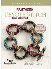 Beadwork Peyote Stitch: Basic and Beyond Interweave DVD Beading Daily Workshop
