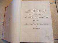 Le Livre d'Or de l'Exposition Universelle de 1905 Liège Drèze 2 Tomes