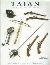Catalogue Vente TAJAN COLLECTION DU COLONEL X ARME ANCIENNE SOUVENIR HISTORIQUE