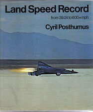 Land Speed Record from 39.24 to 600+ mph by Posthumus