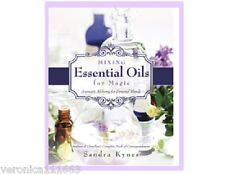 Mixing Essential Oils for Magic NEW Book Encyclopedia Reference Sandra Kynes