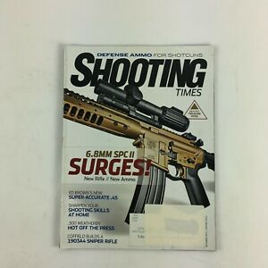 December 2013 Shooting Time Magazine 6.8mm SPC II Surges! 1903A4 Sniper Rifle