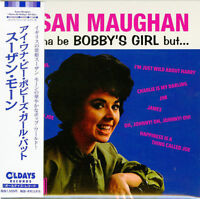 SUSAN MAUGHAN-I WANNA BE BOBBY'S GIRL BUT...-JAPAN MINI LP CD BONUS TRACK C94