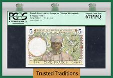 TT PK 21 1939 FRENCH WEST AFRICA 5 FRANCS PCGS 67 PPQ SUPERB GEM NEW