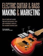 guitare électrique FAIRE & Marketing How to Build et Market Haut 9781514353080