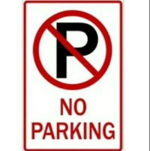 Zing No Parking Sign 2465 Aluminum 18 in. High x 12 in. Wide