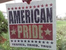 AMERICAN PRIDE *** Heat Transfer *** MADE IN USA *** Tested, Tried, True