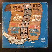 "Joe Cuba Sextet ""Wanted Dead or Alive / Se Busca Muerto o Vivo"" Vinyl Record LP"