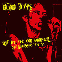 DEAD BOYS - Live At The Old Waldorf, San Francisco Nov '77. New CD ** NEW **