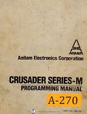 Anilam Crusader Series M,  Programming, Teaching Micro Processing System Manual