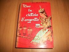 ALICE EKERT-ROTHOLZ-RISO IN CIOTOLE D'ARGENTO-MEDITERRANEE-1962-RILEGATO!