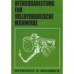 Stockey und Schmitz vollhydraulisches Mähwerk Bedienungsanleitung