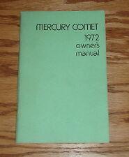 Original 1972 Mercury Comet Owners Operators Manual 72
