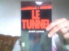 Le tunnel tome 2 par Andre Lacaze