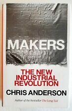 Makers: The Industrial Revolution Chris Anderson 1st/1st Hardcover FREE SHIPPING