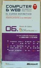 BASES DE DATOS - OFFICE ACCESS 2007 - LIBRO + DVD + 2 CD ROM 2008 - VER INDICE