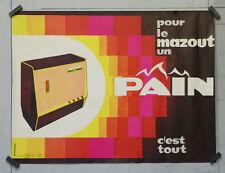 Affiche ancienne - PAIN - pour le mazout - Par AURIAC - 60 x 45 cm
