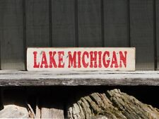 "PRIMITIVE VINTAGE WOOD SIGN OR SHELF SITTER - ""LAKE MICHIGAN"""