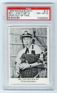1965 McHale's Navy #12 Boy I Can't Get A Drop Out Of This Crazy Straw PSA 8