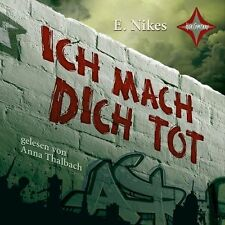 Ich mach dich tot: Gelesen von Anna Thalbach. 2 CDs. Laufzeit ca. 150  Min.
