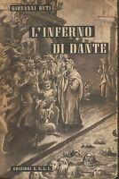 (Giovanni Buti) L'inferno di Dante Edizioni C.E.L.I.