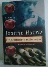 VINO PATATE E MELE ROSSE di JOANNE HARRIS  ANNO 1999 ( Autrice di chocolat)