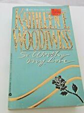 Kathleen Woodiwiss' SO WORTHY MY LOVE' Novel