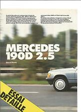 ESSAI ARTICLE PRESSE REPORTAGE MERCEDES 190 D 2.5 ANNEE 1985 14 PAGES