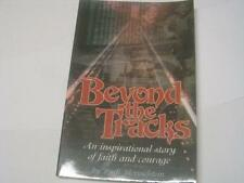 Beyond The Tracks by Ruth Mermelstein JEWISH INSPIRATIONAL STORY