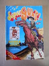 SUPERGULP Fumetti in TV n°25 1978 L' Uomo Ragno Fantastici 4 Nick Carter [G254A]