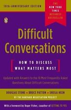 DIFFICULT CONVERSATIONS: How to Discuss What Matters Most by Sheila Heen,...