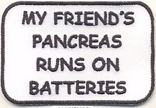 "2"" x 3"" Type 1 Diabetes My Friend's Pancreas Runs on Batteries Fundraising Patch"