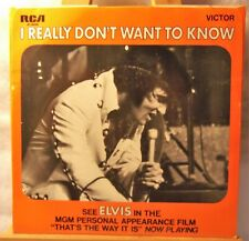ELVIS PRESELY *THERE GOES MY EVERYTHING / I REALLY DON'T WANT TO KNOW * 45