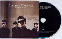 ALL THE YOUNG Welcome Home UK 10-track promo test CD