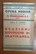 OPERA MEDICA A. WASSERMANN E C. REAZIONI BIOLOGICHE DI GRAVIDANZA