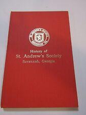 The History of St. Andrew's Society Savannah, Georgia Hardback Limited Ed Book