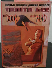 The Book of the Mad by Tanith Lee - 1st Hb. Edn.