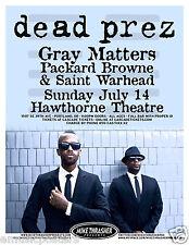 DEAD PREZ / GRAY MATTERS / PACKARD BROWNE 2013 PORTLAND CONCERT TOUR POSTER
