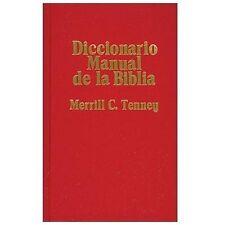 Diccionario Manual de la Biblia by Tenney, Merrill C.