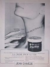 PUBLICITÉ 1967 JEAN D'AVÈZE CRÈME POUR LE COU - ADVERTISING