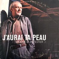 Maxime Le Forestier CD Single J'Aurai Ta Peau - Promo - France (VG+/M)