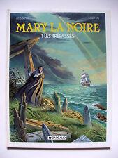 RODOLPHE & MAGNIN / MARY LA NOIRE #1 LES TRÉPASSÉS / EO + DÉDICACE / DARGAUD