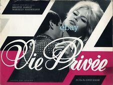 *Dossier de presse film vie privée  Brigitte Bardot Louis Malle