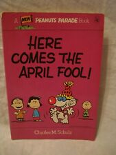 Peanuts Parade # 24 – Here Comes The April Fool!
