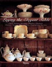 Laying The Elegant Table: China, Faience, Porcelain, Majolica,-ExLibrary