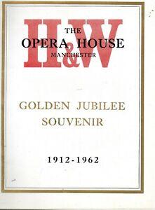 MANCHESTER OPERA HOUSE 'GOLDEN JUBILEE SOUVENIR BROCHURE' 1912-1962.