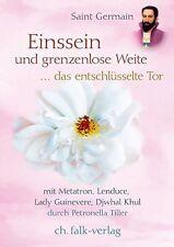 Einssein und grenzenlose Weite von Petronella Tiller (2012, Taschenbuch)