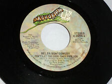 Melba Montgomery: Don't Let the Good Times Fool You / It Sure Gets..  [Unplayed]