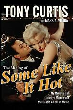 The Making of Some Like It Hot: My Memories of Marilyn Monroe and the-ExLibrary
