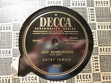 AUTRY INMAN - Just Reminiscing / Under the Moon    DECCA 29060 - 78rpm